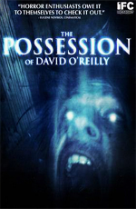 ����������� ������ �'����� - (The Possession of David O'Reilly)