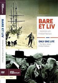 Всего одна жизнь - (Bare et liv - historien om Fridtjof Nansen)