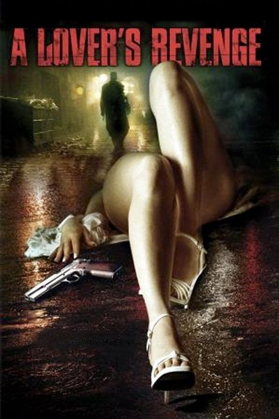 Мститель - (A Lover's Revenge)