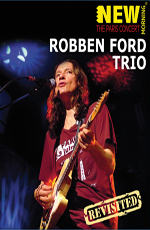 Robben Ford Trio: New Morning - The Paris Concert - Revisited