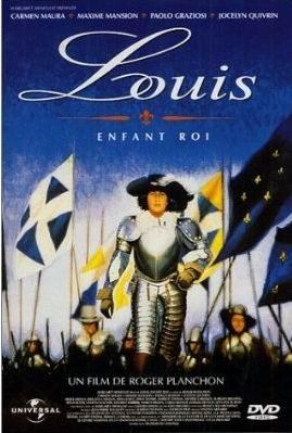 Луи, король-дитя - (Louis, enfant roi)