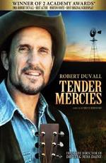 Нежное милосердие - (Tender Mercies)