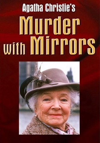 ��������� ����� ������: ���������� �������� - (Murder with Mirrors)