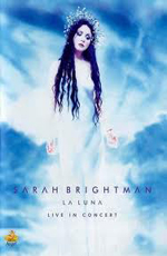 Sarah Brightman: La Luna Live In Concert