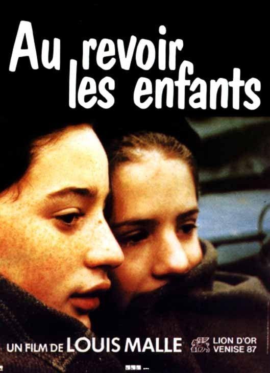 До свидания, дети - (Au Revoir Les Enfants)