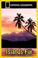 National Geographic: Острова: Фиджи - (National Geographic: Islands: Fiji)
