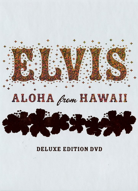 Elvis Presley - Aloha From Hawaii Deluxe Edition
