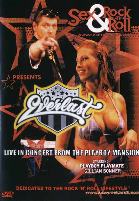 Everlast - Live In Concert From The Playboy Mansion