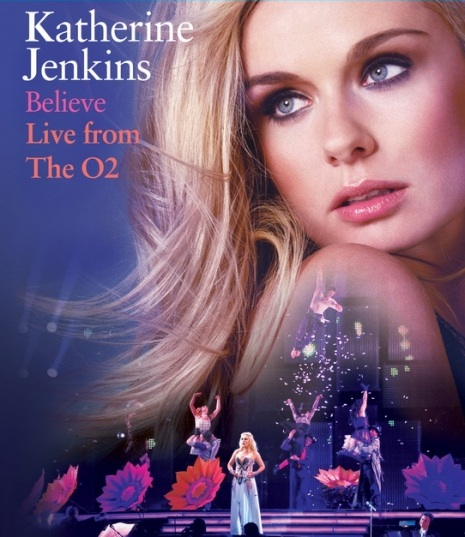 Katherine Jenkins: Believe Live From The O2