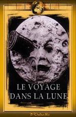Путешествие на Луну - (Le Voyage dans la Lune)