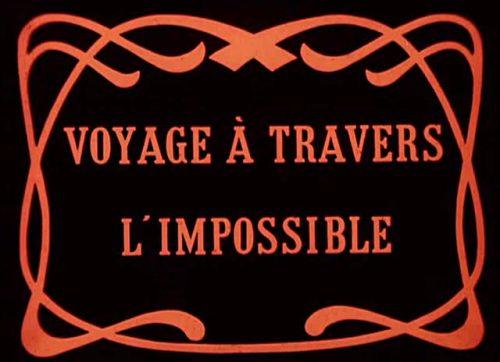 Невероятное путешествие - (Le voyage Г travers l'impossible)