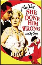 Она обошлась с ним нечестно - (She Done Him Wrong)