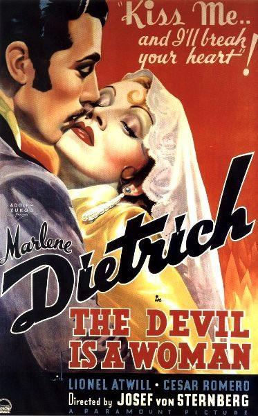 Дьявол - это женщина - (The Devil Is a Woman)