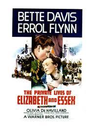 Частная жизнь Елизаветы и Эссекса - (The Private Lives of Elizabeth and Essex)