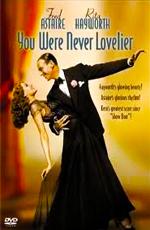 Ты никогда не была восхитительнее - (You Were Never Lovelier)