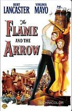 Огонь и стрела - (The Flame and the Arrow)