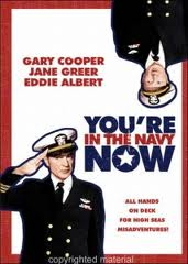 ������ �� �� ����� - (You're in the Navy Now)
