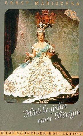 Молодые годы королевы - (Madchenjahre einer Konigin)