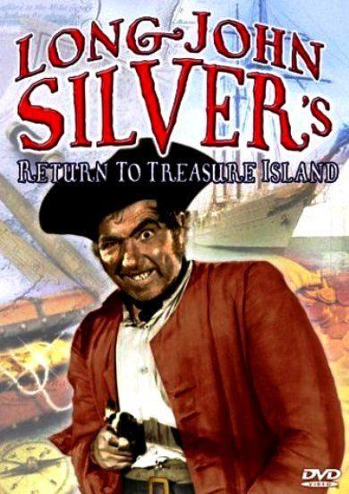 Длинный Джон Сильвер (Долговязый Джон Сильвер) - (Long John Silver (Long John Silver's Return to Treasure Island))