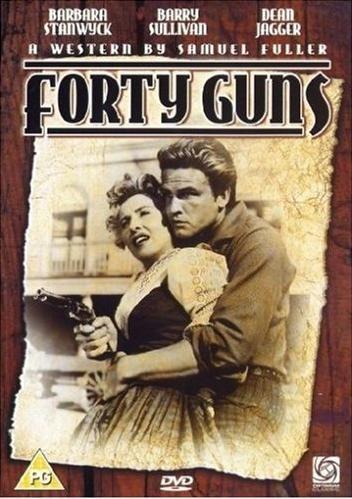 Сорок ружей - (Forty Guns)