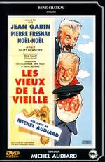 Старая гвардия - (Les Vieux de la vieille)
