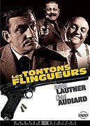 Дядюшки-гангстеры - (Les tontons flingueurs)