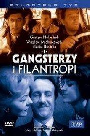 ��������� � ���������� - (Gangsterzy i filantropi)