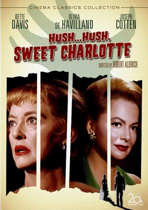 Тише... Тише, милая Шарлотта - (Hush... Hush, Sweet Charlotte)