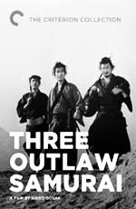 Три самурая вне закона - (Three Outlaw Samurai)