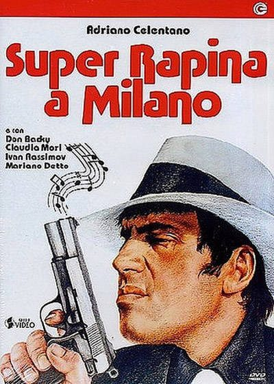 Суперограбление в Милане - (Super rapina a Milano)