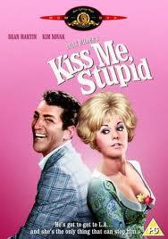 Поцелуй меня, глупенький - (Kiss Me, Stupid)