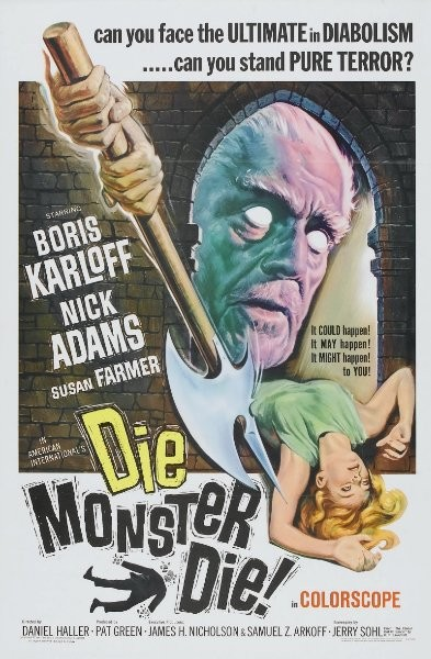 Умри монстр, умри! - (Die Monster, Die!)