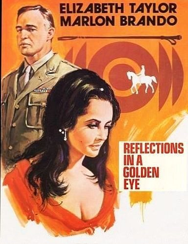 ����� � ������� ����� - (Reflections in a Golden Eye)