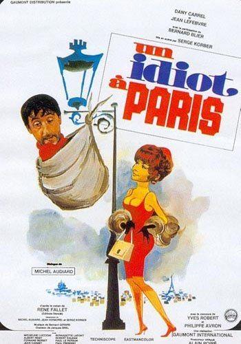 Идиот в Париже - (Un idiot a Paris)
