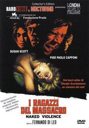 Кровавые мальчики - (I ragazzi del massacro)