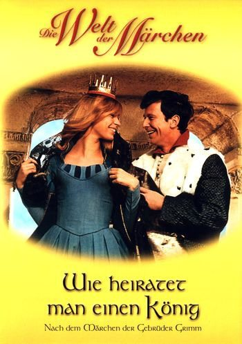 Как выйти замуж за короля - (Wie heiratet man einen KГ¶nig)