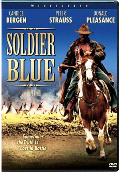 Солдат в синем мундире (Солдат в голубом мундире) - (Soldier Blue)