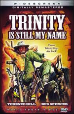 Меня все еще зовут Троица - (Trinity Is Still My Name)