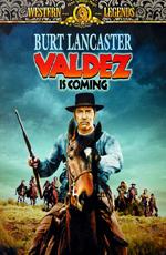 Вальдес идет - (Valdez Is Coming)