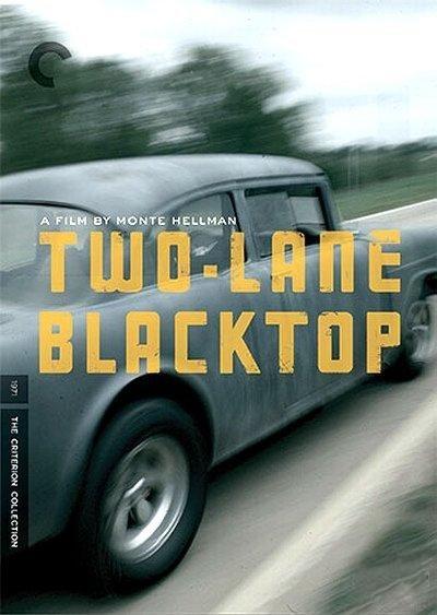 Двухполосное шоссе - (Two-Lane Blacktop)