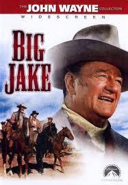 Большой Джейк - (Big Jake)
