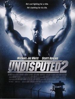 Обсуждению не подлежит 2 - Undisputed II: Last Man Standing