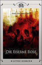 Железная роза - (La rose de fer)