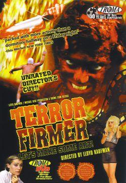 Беспредельный террор - Terror Firmer