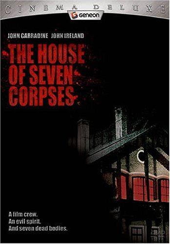 Дом семи трупов - (The House of Seven Corpses)