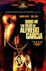 Принесите мне голову Альфредо Гарсиа - (Bring Me the Head of Alfredo Garcia)
