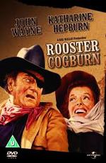 Рустер Когберн (Петух Когберн) - (Rooster Cogburn)
