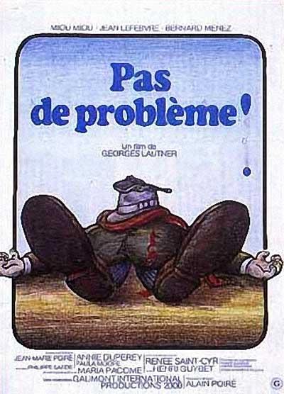 Никаких проблем! - (Pas de problГЁme!)
