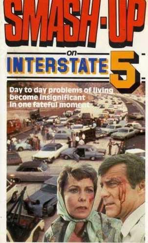 ���������� �� ������ ����� 5 - (Smash-Up on Interstate 5)