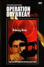 "Операция ""Восход"" - (Operation Daybreak)"